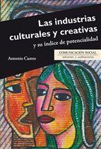 LAS INDUSTRIAS CULTURALES Y CREATIVAS Y SU ÍNDICE DE POTENCIALIDAD