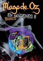 MAGO DE HOZ EN IMAGENES II. 25 AÑOS