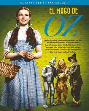 EL MAGO DE OZ. EL LIBRO DEL 80 ANIVERSARIO