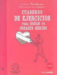 CUADERNO DE EJERCICIOS. SANAR UN CORAZÓN HERIDO