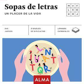 SOPAS DE LETRAS. UN PLACER DE LA VIDA