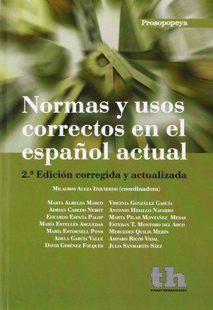NORMAS Y USOS CORRECTOS EN EL ESPAÑOL ACTUAL 2º EDICION