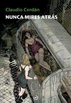 NUNCA MIRES ATRÁS