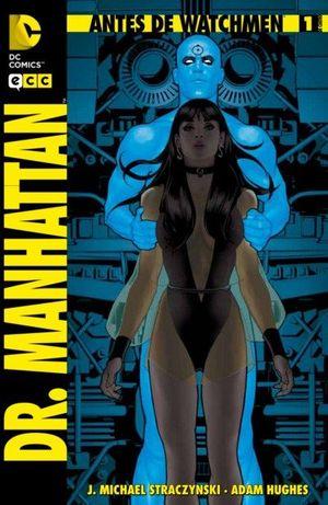ANTES DE WATCHMEN: DR. MANHATTAN NÚM. 01