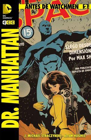 ANTES DE WATCHMEN: DR. MANHATTAN NÚM. 02