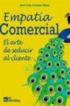 EMPATIA COMERCIAL. EL ARTE DE SEDUCIR AL CLIENTE