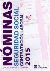 NÓMINAS, SEGURIDAD SOCIAL Y CONTRATACIÓN LABORAL 2015