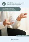 COMUNICACIÓN ORAL Y ESCRITA EN LA EMPRESA. ADGG0408 - OPERACIONES AUXILIARES DE