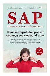 SAP. SÍNDROME DE ALIENACIÓN PARENTAL