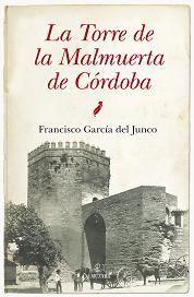 LA TORRE MALMUERTA DE CÓRDOBA