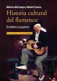 HISTORIA CULTURAL DEL FLAMENCO