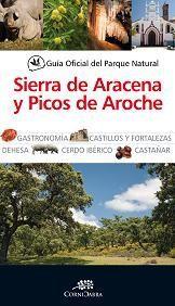 GUÍA OFICIAL DEL PARQUE NATURAL SIERRA DE ARAZENA Y PICOS DE AROCHE