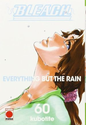 BLEACH 60 EVERYTHING BUT THE RAIN