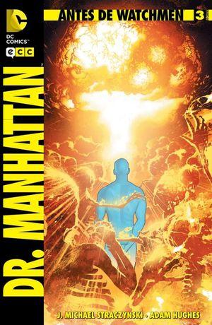 ANTES DE WATCHMEN: DR. MANHATTAN NÚM. 03