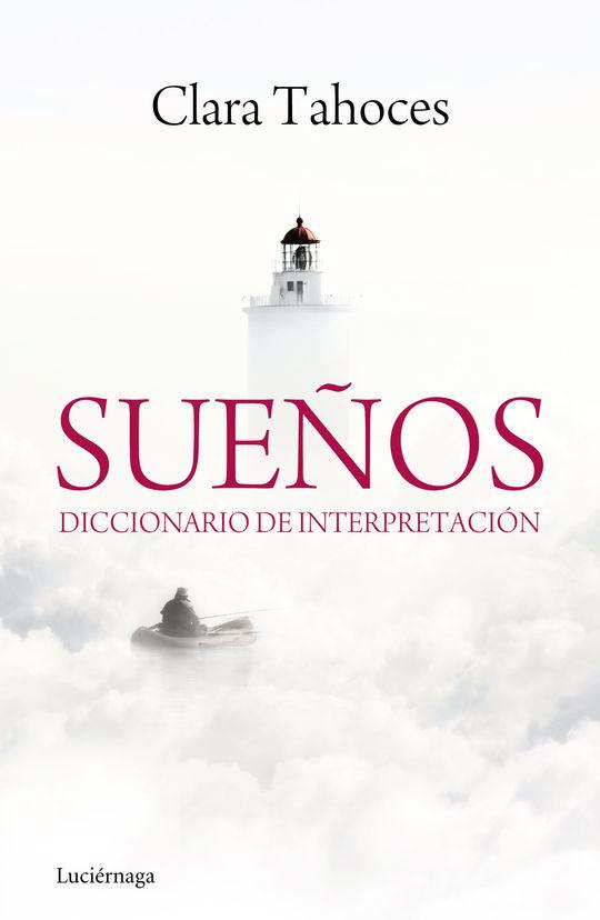 SUEÑOS. DICCIONARIO DE INTERPRETACIÓN