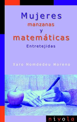 MUJERES, MANZANAS Y MATEMATICAS. ENTRETEJIDAS