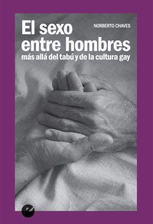 SEXO ENTRE HOMBRES, EL