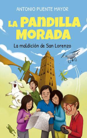 LA PANDILLA MORADA: LA MALDICIÓN DE SAN LORENZO