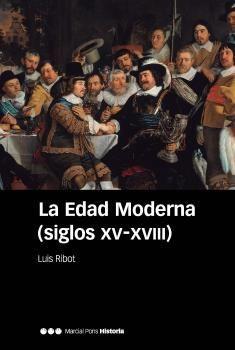EDAD MODERNA (SIGLOS XV-XVIII)