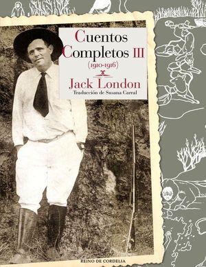 CUENTOS COMPLETOS. TOMO III (1910-1916)