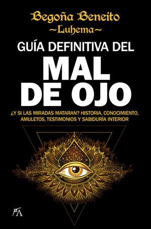 GUIA DEFINITIVA DEL MAL DE OJO