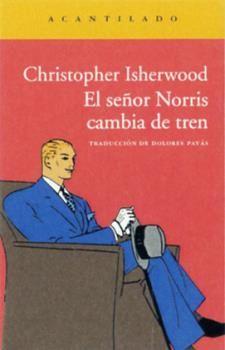 EL SEÑOR NORRIS CAMBIA DE TREN