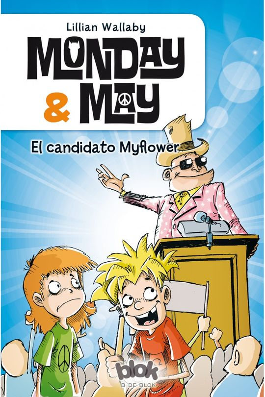 MONDAY & MAY 3. EL CANDIDATO MYFLOWER