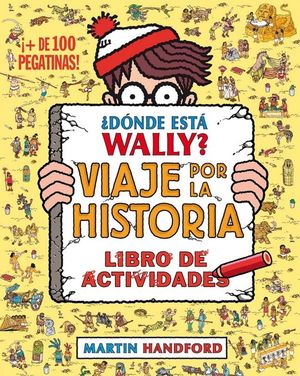 ¿DÓNDE ESTÁ WALLY? VIAJE POR LA HISTORIA