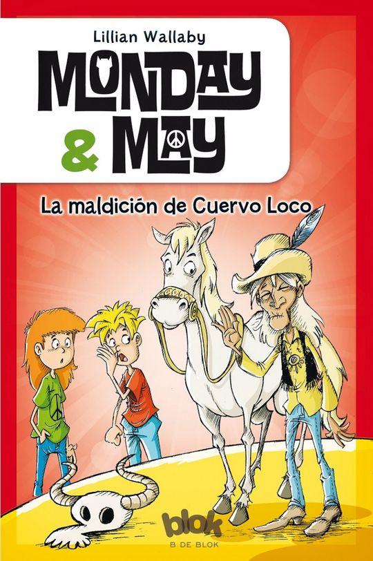 MONDAY & MAY 4. LA MALDICIÓN DE CUERVO LOCO