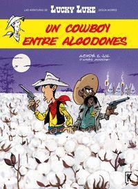 LUCKY LUKE 8. UN COWBOY ENTRE ALGODONES