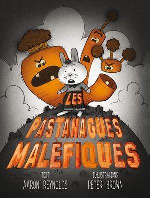 LES PASTANAGUES MALÈFIQUES