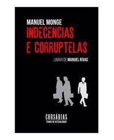 INDECENCIAS E CORRUPTELAS