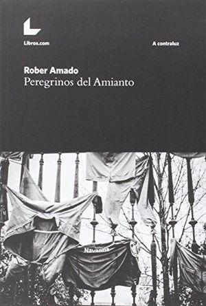 PEREGRINOS DEL AMIANTO