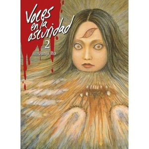VOCES EN LA OSCURIDAD, VOL.2