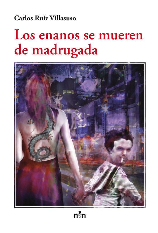 LOS ENANOS SE MUEREN DE MADRUGADA