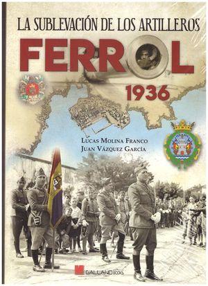 FERROL, 1936. LA SUBLEVACIÓN DE LOS ARTILLEROS