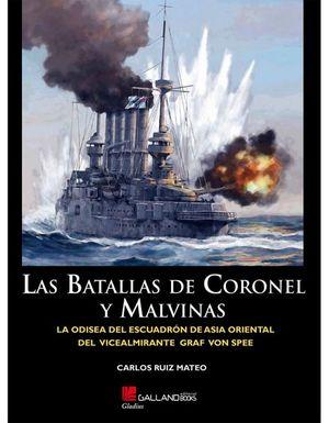 LAS BATALLAS DE CORONEL Y MALVINAS (NOVIEMBRE - DICIEMBRE 1914)