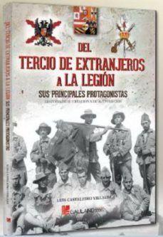 DEL TERCIO DE EXTRANJEROS A LA LEGIÓN