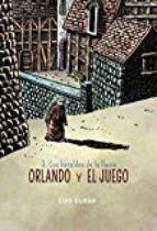 ORLANDO Y EL JUEGO 03: LOS HERALDOS DE LA LLUVIA
