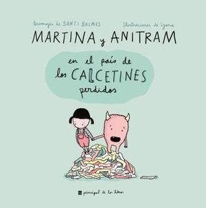 MARTINA Y ANITRAM EN EL PAÍS DE LOS CALCETINES PERDIDOS