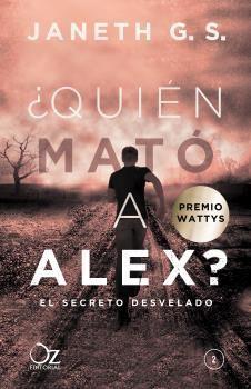 ¿QUIÉN MATÓ A ALEX? 2: EL SECRETO DESVELADO