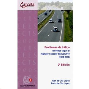 PROBLEMAS DE TRAFICO RESUELTOS SEGUN EL HIGHWAY CAPACITY MA