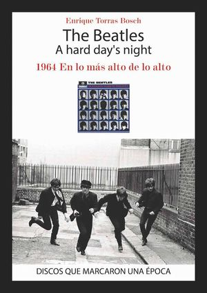 THE BEATLES. A HARD DAY'S NIGHT