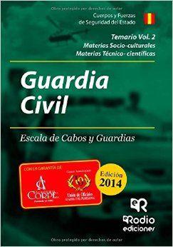 GUARDIA CIVILL. ESCALA DE CABOS Y GUARDIAS. TEMARIOS VOLUMEN 2