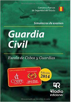 GUARDIA CIVIL. ESCALA DE CABOS Y GUARDIAS. SIMULACROS DE EXAMEN