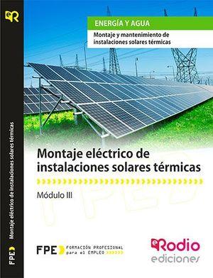 MONTAJE ELÉCTRICO DE INSTALACIONES SOLARES TÉRMICAS. MODULO III
