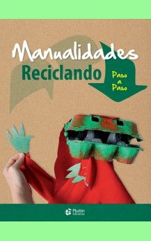 MANUALIDADES RECICLANDO