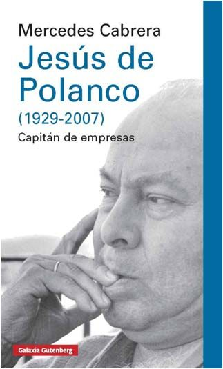 JESÚS DE POLANCO (1929-2007)