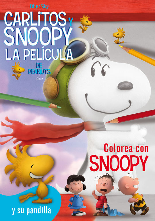 COLOREA CON SNOOPY - CARLITOS Y SNOOPY - LOS LIBROS DE LA PELÍCULA
