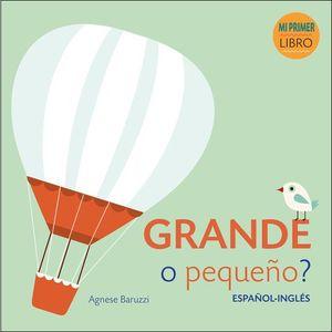 GRANDE O PEQUEÑO (ESPAÑOL-INGLES)